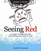 Seeing Red: An Anger Management and…