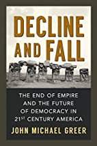 Decline and Fall: The End of Empire and the…
