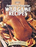 [???]: America's Favorite Wild Game Recipes