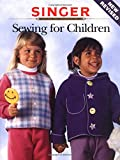 The Editors of Creative Publishing international: Sewing for Children (Singer Sewing Reference Library)