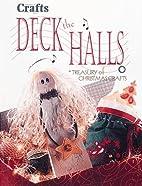 Deck the halls: A treasury of Christmas…