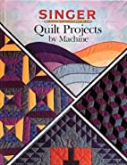 Quilt Projects by Machine by Bernice Maehren
