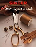 Creative Publishing international Editors: The New Sewing Essentials