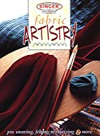Fabric Artistry (Singer Design Series) by…