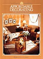 Affordable Decorating by The Home Decorating…
