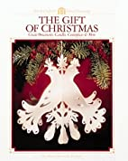 The Gift of Christmas (Arts & Crafts for…