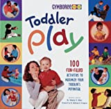 Leiderman, Roni Cohen: Toddler Play: 100 Fun-filled Activities to Maximize Your Toddler's Potential