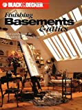 Creative Publishing international Editors: Finishing Basements and Attics: Ideas and Projects for Expanding Your Living Space