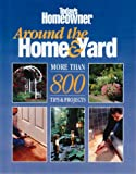 [???]: Around the Home and Yard: More Than 800 Projects