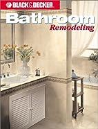 Bathroom Remodeling by Black & Decker
