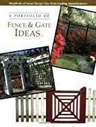 A portfolio of fence & gate ideas