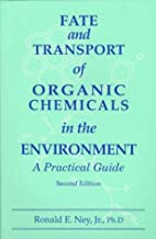 Fate and Transport of Organic Chemicals in…