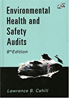 Environmental Health and Safety Audits by…