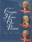 Lucas, Eileen: The Complete History of Our Presidents