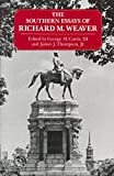 Curtis, George M.: The Southern Essays of Richard M. Weaver