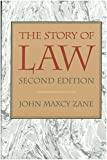 John Maxcy Zane: The Story of Law