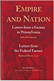 McDonald, Forrest: Empire and Nation: Letters from a Farmer in Pennsylvania Letters from the Federal Farmer