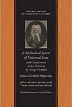 Methodical System of Universal Law: Or, the…