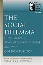 The Social Dilemma : of Autocracy,…
