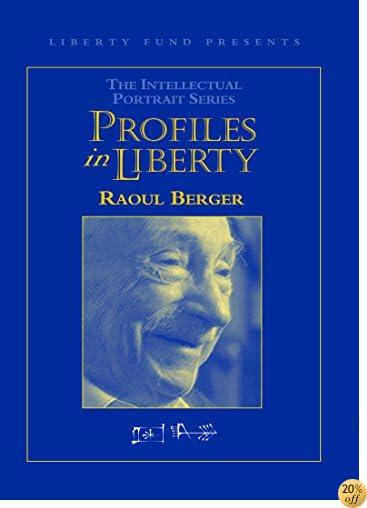 Intellectual Portraits - Raoul Berger (Intellectual Portrait Series)