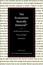 Are Economists Basically Immoral?: and…