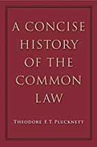A Concise History of the Common Law by T. F.…