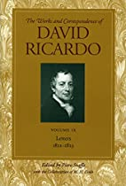 Letters, July 1821-1823 Vol 9 by David…