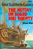 Bligh, William: Mutiny on Board H.M.S. Bounty: Library Edition