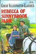 Rebecca of Sunnybrook Farm (Great…
