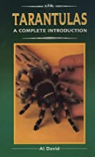 Tarantulas: A Complete Introduction by Al…