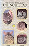 [???]: Step-By-Step Book About Chinchillas