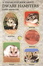 A STEP-BY-STEP BOOK ABOUT DWARF HAMSTERS by…