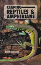 Keeping Reptiles and Amphibians by Johann…