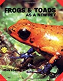 Coborn, John: Frogs and Toads As a New Pet
