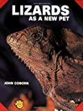 Coborn, John: Lizards As a New Pet
