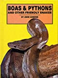 Coborn, John: Boas & Pythons and Other Friendly Snakes