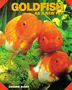 Goldfish As a New Pet by Anmarie Barrie
