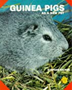Guinea Pigs as a New Pet by Stephen L.…