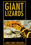 Sprackland, Robert George: Giant Lizards