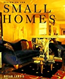 Landis, Dylan: Designing for Small Homes