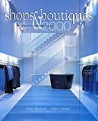 Shops & Boutiques 2000: Designer Stores and…