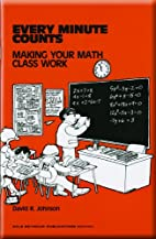 Every Minute Counts: Making Your Math Class…
