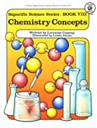Chemistry Concepts (Superific Science, Book…