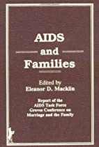 AIDS And Families by Eleanor D. Macklin