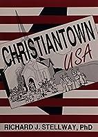 Christiantown, U.S.A. (Haworth Marriage and…