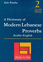 Dictionary of Modern Lebanese Proverbs by…