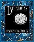 Decanates by Bernice Prill Grebner