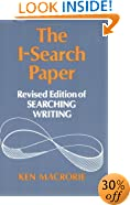 The I-Search Paper: Revised Edition of Searching Writing