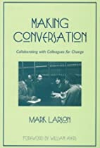 Making Conversation: Collaborating with…
