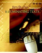 Illuminating Texts: How to Teach Students to…